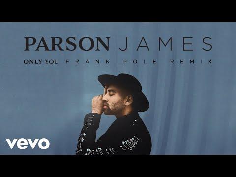 Parson James - Only You (Frank Pole Remix (Audio))