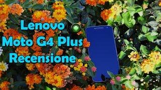 Lenovo Moto G4 Plus, recensione del phablet potente ed economico | Tecnoandroid