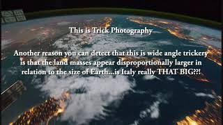 NASA's Trick Photograhy - Lord Steven Christ's Concave Earth
