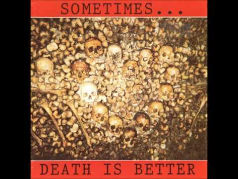 V.A. - Sometimes... Death Is Better (1993)