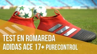 adidas ACE17+ Purecontrol Red Limit. Review & test de producto en La Romareda