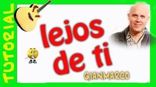 como tocar LEJOS DE TI gianmarco en guitarra acustica Acordes