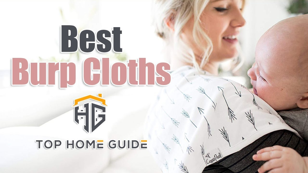 Best Burp Cloths 2019 ▶️Burp Cloths: Top 5 Best Burp Cloths for Baby in 2019