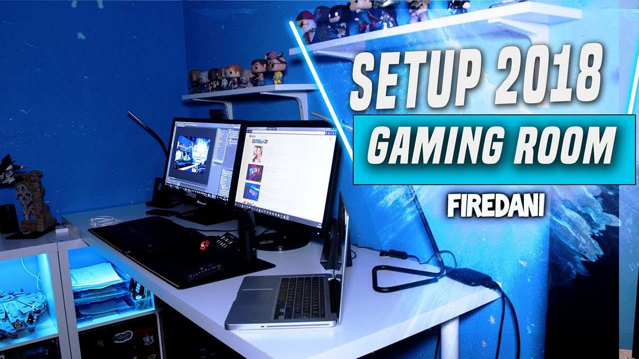 SETUP 2018 ! GAMING ROOM ! FIREDANI ! FR