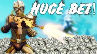 ÉNORME FORTNITE BET SI je gagne! SO MUCH MONEYFort Battle Royale