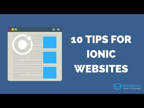 10 Tips & Tricks for Building Websites with Ionic 4 - Devdactic