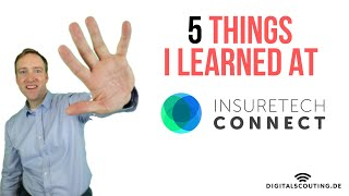 """""""Disruption called off in the #insurance industry?"""" 5 things I learned at #insurtech connect"""