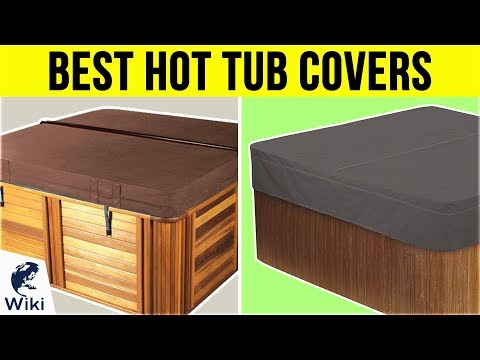 9 Best Hot Tub Covers 2019
