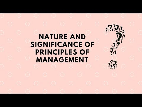 nature and significance of principles of management