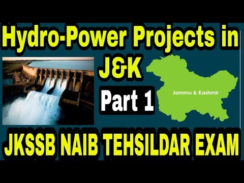 Hydropower projects in Jammu and Kashmir || JKSSB Naib Tehsildar exam | jkpsc |upsc