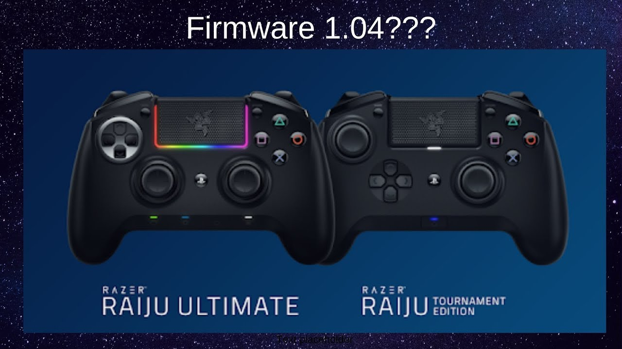 Razer Raiju Tournament Ultimate Edition Firmware 1 04 Youtube K dispozici je mobilní appka pro ios 9.0 a android 6.0 (a vyšší). razer raiju tournament ultimate edition firmware 1 04