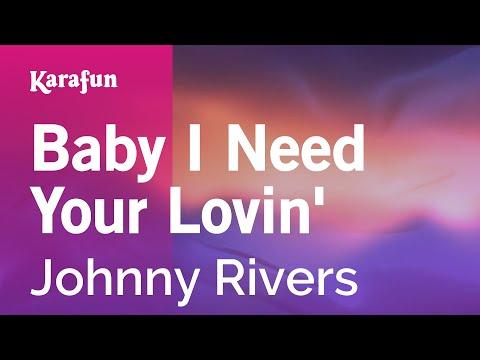 Karaoke Baby I Need Your Lovin' - Johnny Rivers *