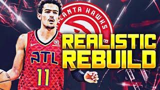 ATLANTA HAWKS REALISTIC REBUILD! (NBA 2K20)