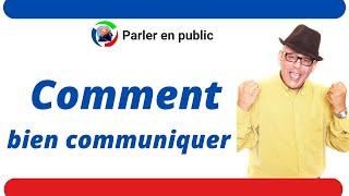 Apprendre le français.Communiquer et parler efficacement en public