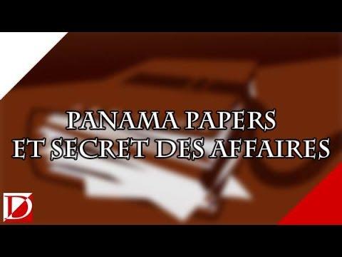 PANAMA PAPERS ET SECRET DES AFFAIRES