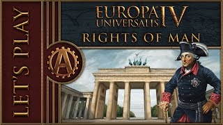 [EU4] Brandenburg into Prussia Part 1 - Europa Universalis 4 Rights of Man Lets Play