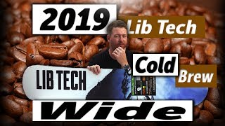Gambar cover 2019 Lib Tech Cold Brew Wide Snowboard Review