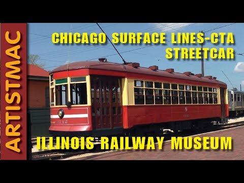Chicago Surface Lines Vintage Trolley (Later CTA), Illinois Railway Museum