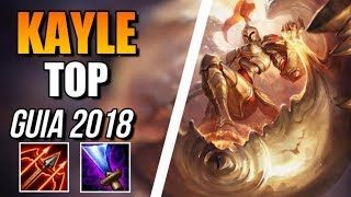 "► KAYLE TOP ""¡RUNAS y BUILD DEFINITIVA!"" [GUIA S8 en ESPAÑOL] - League of Legends"