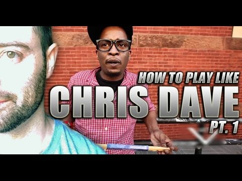 How to Play Like Chris Dave (Part One)