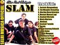 - SLAM - ZAMANI -  TOP LAGU -Pilihan Lagu Slow Rock Terbaik -  FULL ALBUM -  HQ!!!