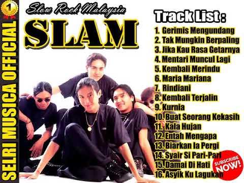 Download SLAM - ZAMANI -  TOP LAGU -Pilihan Lagu Slow Rock Terbaik -  FULL ALBUM -  HQ Audio!!!