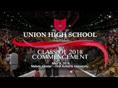 2018 Union High School Graduation Commencement