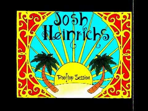 """""""Wrapped Up"""" Josh Heinrichs (Rooftop Session EP) 2013"""