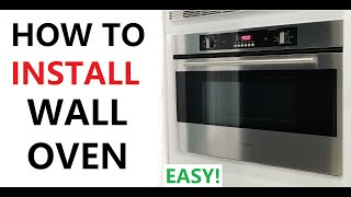 HOW TO INSTALL a Wall Oven EASY - DIY Installation for ALL Wall Ovens
