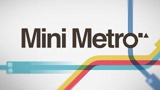 Mini Metro - All Aboard