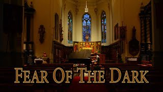 Fear Of The Dark IN A CHURCH on piano [Iron Maiden]