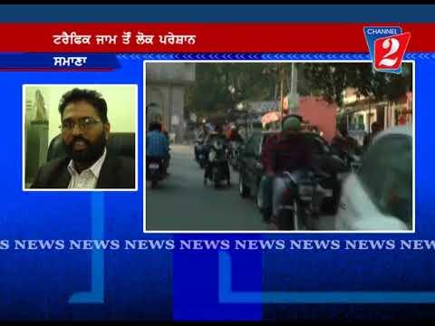 Traffic Jam Samana, Channel 2