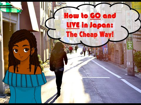 How to Live in Japan: The Cheap Way!