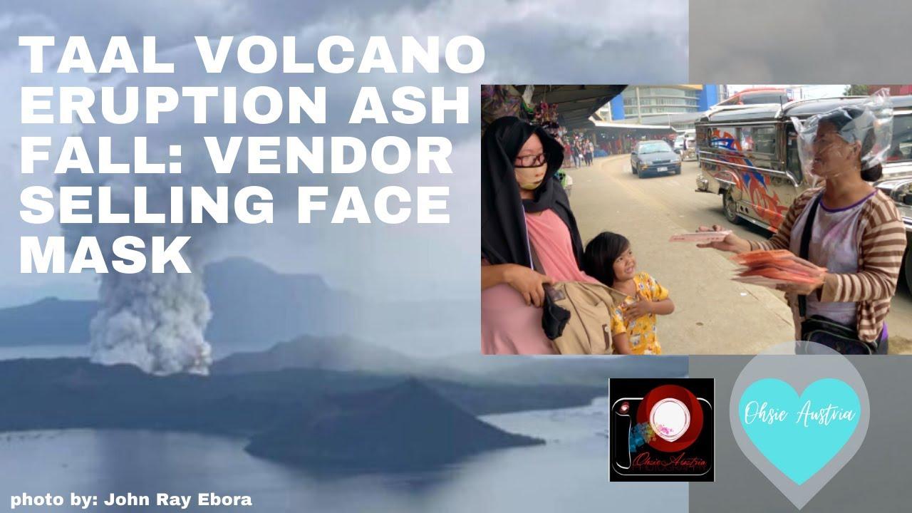 Youtube Taal Vendor Ash Selling Fall - Volcano Face Masks Eruption