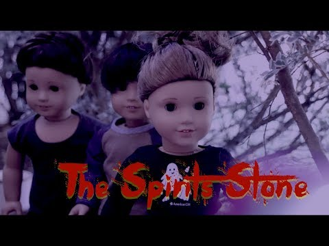 the-spirits'-stone--american-girl-dolloween-stopmotion-special