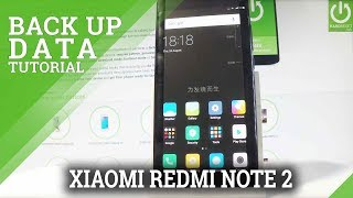 Use Google Backup XIAOMI Redmi Note 2 - Keep Your Data Safe
