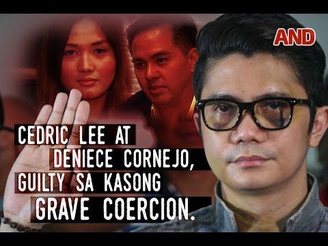Cedric Lee at Deniece Cornejo, guilty sa kasong grave coercion