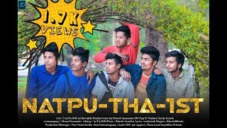 NATPU THA 1st Anthem video Song