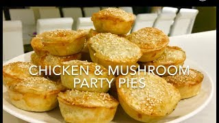 CHICKEN & MUSHROOM PARTY PIES ** delicious**