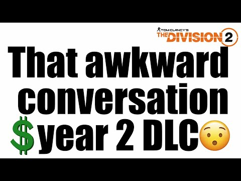 The Division 2 - Time To Have That Awkward Conver$ation (Year 2 DLC) 💰 |