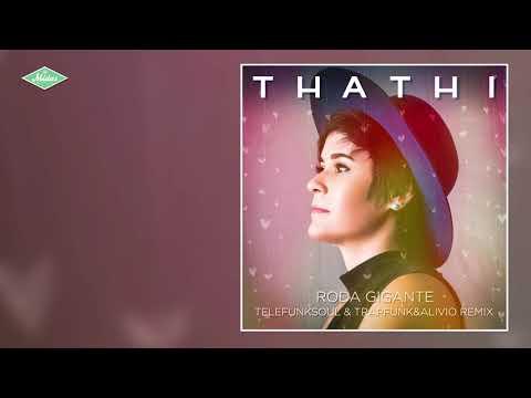 Thathi feat. Saulo - Roda Gigante (Telefunksoul & TrapFunk&Alivio Remix)