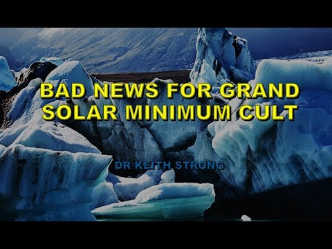 BAD NEWS FOR GRAND SOLAR MINIMUM CULT