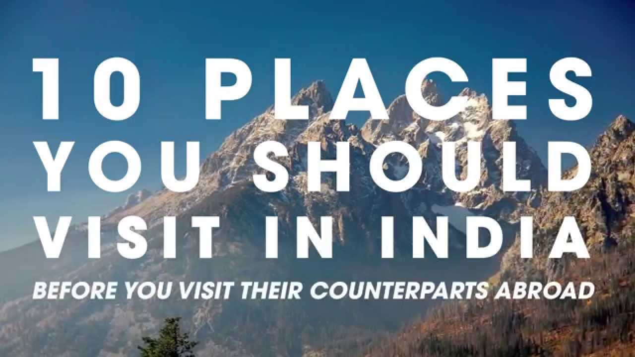 10 places to visit in india before you go abroad doovi for Best places to go overseas