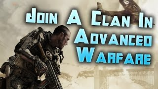 Wie kann ich bei einem Clan: Call of Duty Advanced Warfare: COD AW Clan Beitreten Tutorial Livestream