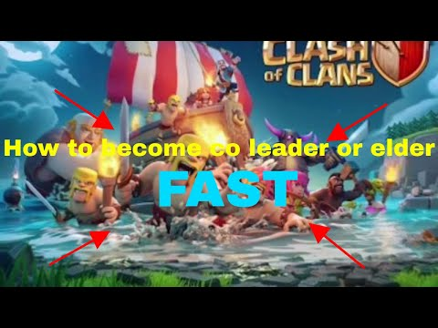 how to become co leader or elder on clash of clans (top 5 part 2)
