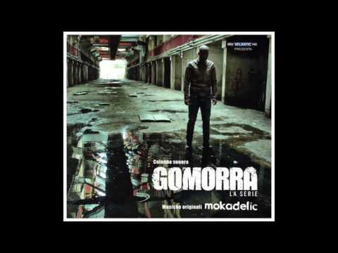Mokadelic - Gomorra La Serie - Colonna Sonora Originale (complete original soundtrack)