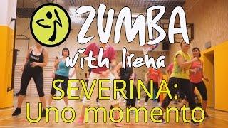 Severina - Uno momento - Zumba® with Irena