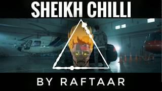 SHEIKH CHILLI | RAFTAAR ( YEH DISS GAANA NAHI HAI )/INSTRUMENTAL/