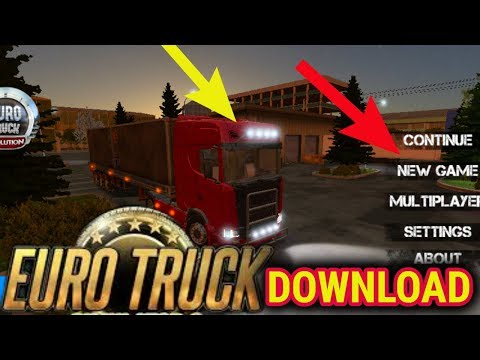 Download euro truck simulator 2 for Android phone how to