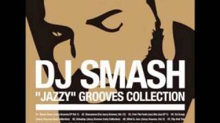 DJ Smash - Debadop (Jazzy Grooves Early Collection)